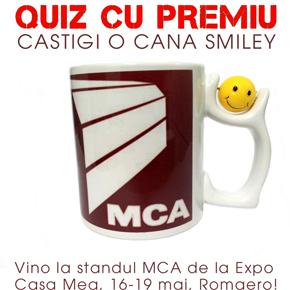 "Cine a castigat o cana Smiley cu sigla MCA la Quizul ""MCA la Expo Casa Mea"""
